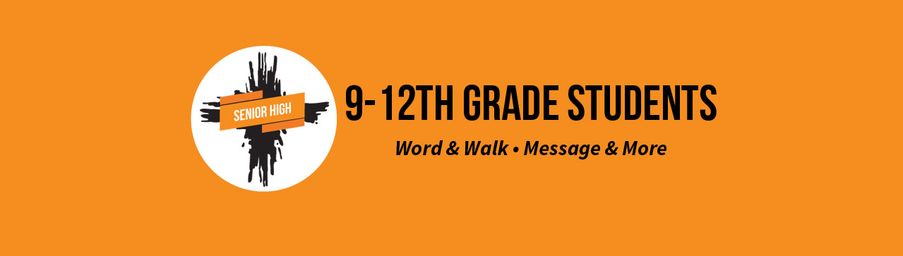 WORD & WALK - 9th-12th Grade